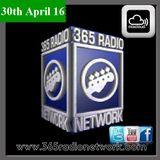365 Radio Network 30thApril'16 @Official365rn @CailinxDana #Rock #Metal #Live #Show