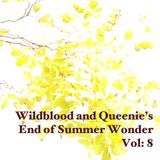 Wildblood + Queenies (End of) Summer Wonder Vol.8: The Jack one