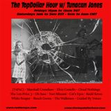 The TopDollar Hour w/ Tunacan Jones - Episode 70