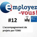 Employez-Vous #12 - L'accompagnement de projets par l'Office Mulhousien de la Jeunesse (OMJ)