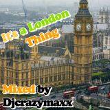 Its A London Thing Mix.mp3
