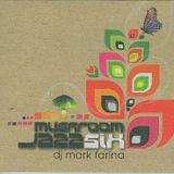 DJ Mark Farina – Mushroom Jazz 6