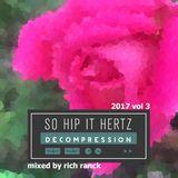 So Hip It Hertz: Decompression 2017 Volume 3