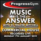 Progress Gym - Commercial House 7.1.19