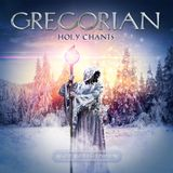 Gregorian - Holy Chants 2017