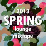 Spring Lounge Mixtape