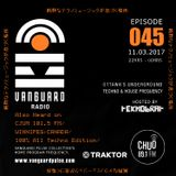 VANGUARD RADIO Episode 045 with TEKNOBRAT - 2017-03-11th CHUO 89.1 FM Ottawa, CANADA