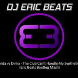 Florida_vs_Dinka-Club_Cant_Handle_My_Synthesax(Eric_Beats_Bootleg)