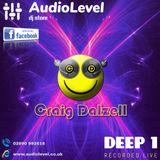 Deep 1 (Craig Dalzell Live @ AudioLevel 10:01:2019)