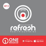 Onenation.fm Presenta Refresh con Javier Noya ( EP02 • 06-01-17 )