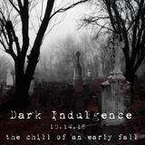Dark Indulgence 10.14.18 Industrial | EBM & Synthpop Mixshow by Scott Durand