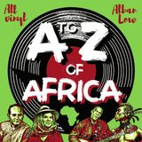 Ep.4 - Egypt to Gabon (All Vinyl A to Z of Africa)