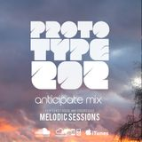 Anticipate Mix - The Melodic Sessions