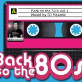 80's Dance Mix Vol.1 - mixed by DJ Maxotic (124bpm)