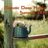 Melodic Deep House - Summer 2014 #1