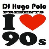 DJ Hugo Polo - The fantastic 90´s