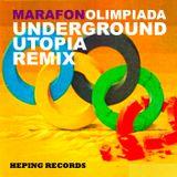 Marafon - Olimpiada (Underground Utopia Remix)