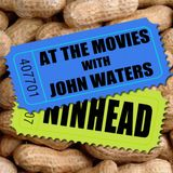 At the Movies with John Waters