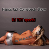 Hands Up! Comeback Show #THT