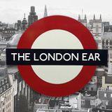 The London Ear on RTE 2XM // Show 240 with Frankie Swain and Seán McGovern