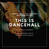 2019/05/17 THIS IS DANCEHALL