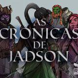 RADIOPG 70 - CRÓNICAS DE JADSON - SPECIAL EP.4