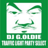 DJ G.OLDIE TRAFFIC LIGHT PARTY SELECT