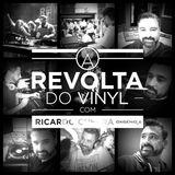 A REVOLTA do Vinyl - 7 Fevereiro 2015