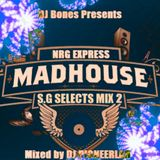 MADHOUSE NRG EXPRESS S.G. SELECTS MIX 2 - VARIOUS ARTISTS