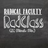 RadClass (20 Minute Mix)