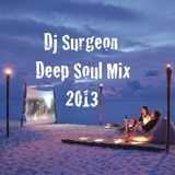 Dj Surgeon Deep Soul Mix 2013