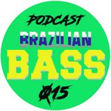 DJ SERGIO LOPES BRAZILIAN BASS 015