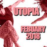 UTOPIA FEBRUARY 2018
