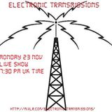Electronic Transmissions LIVE Show 23-11-15