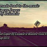 Jota Cee Lopez Vs Dj Luismix @ Historic Gold Vol 3.mp3