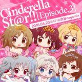 01.Cinderella St@r!! Ep.3 (2016.04.23)  02.再現MIX