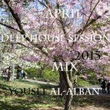 April Deep House Session Mix 2015 Yousef Al - Alban