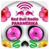 Red Bull Radio Panamérika 477 - Calaverita de azúcar