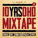 10YRSOHD Mixtape Part 4 - DJ Xkap