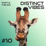 Distinct Vibes #10 Part Two - Deep Dubstep Mix