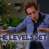 The Levels Set - All Levels, All The Time!!