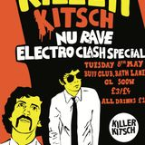 Killer Kitsch presents - Bonus Traxx 1 - Nu Rave Electroclash Night