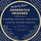 Shoreditch Unsigned #26 - Guest Artist: COFFEE MUSIC PROJECT & LONDON COFFEE FESTIVAL SPECIAL