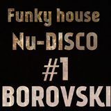 Funky house/Nu DISCO #1 [MAY '19]