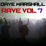 Dave Marshall Oldskool Mix - Rave Vol 7
