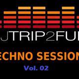 Dj Trip2fuN Techno Sessions Vol. 02