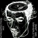 DJ Farhan presents 'The Introspection Mix' ft Mr Jake