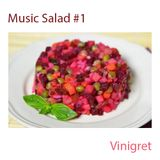 Music Salad. Vinigret
