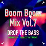 Boom Boom Mix(z) Vol.7 - Bass Invasion Mix By Trent