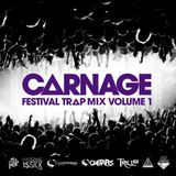 Carnage Festival Trap mix 1